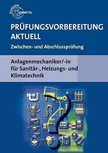 9783808518755: Prüfungsvorbereitung Aktuell. Anlagenmechaniker/-in für Sanitär-, Heizungs- und Klimatechnik
