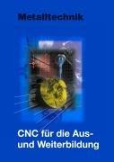9783808519318: CNC-Technik in der Aus- und Weiterbildung