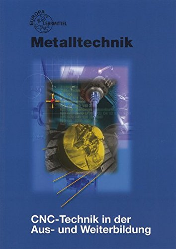 9783808519332: CNC-Technik in der Aus- und Weiterbildung