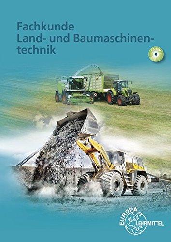 9783808520079: Fachkunde Land- und Baumaschinentechnik