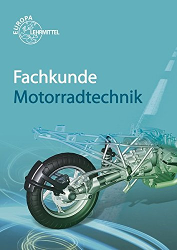9783808522318: Fachkunde Motorradtechnik