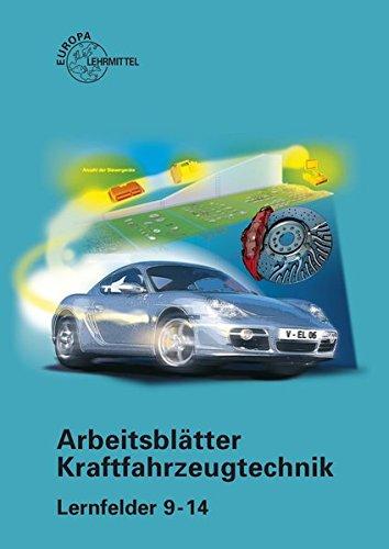 Arbeitsblätter Kraftfahrzeugtechnik Lernfelder 9-14: Richard;Gscheidle Fischer