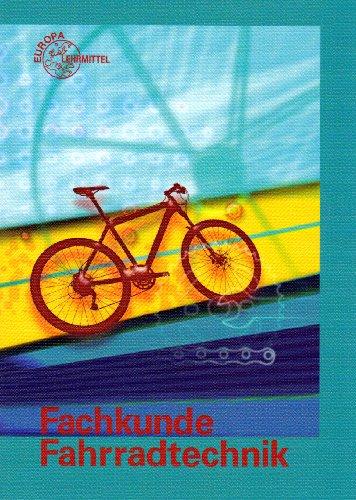 9783808522929: Fachkunde Fahrradtechnik