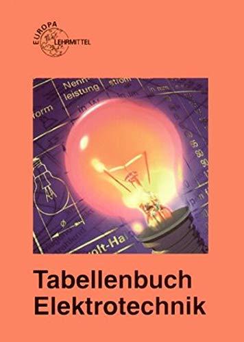 9783808530306: Tabellenbuch Elektrotechnik. Tabellen, Formeln, Normenanwendung. (Lernmaterialien)