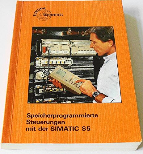 9783808531211: Speicherprogrammierte Steuerungen mit der SIMATIC S5