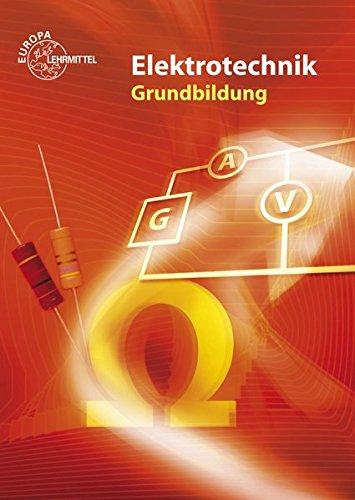 Elektrotechnik Grundbildung - Bastian, Peter; Tkotz, Klaus; Winter, Ulrich; Ziegler, Klaus; Bumiller, Horst; Burgmaier, Monika; Eichler, Walter; Käppel, Thomas