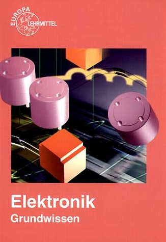 9783808532041: Elektronik Grundlagen. (Lernmaterialien)
