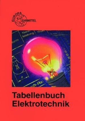 9783808532188: Tabellenbuch Elektrotechnik: Tabellen, Formeln, Normenanwendung