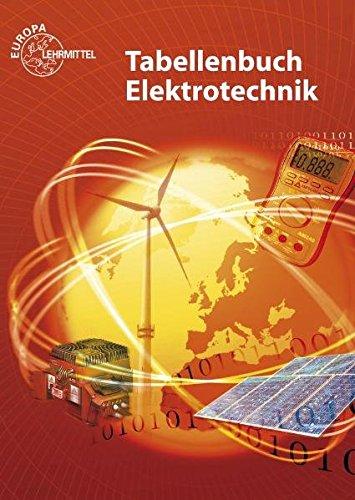 9783808532195: Tabellenbuch Elektrotechnik: Tabellen - Formeln - Normenanwendungen