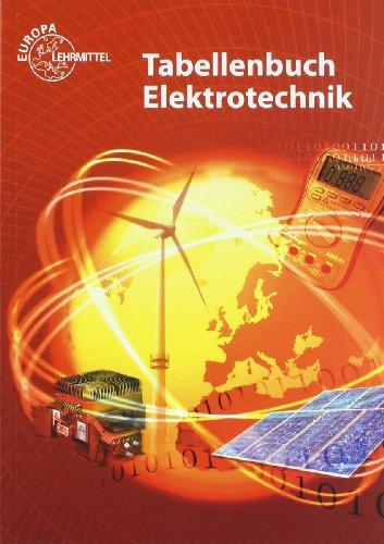9783808532201: Tabellenbuch Elektrotechnik: Tabellen - Formeln - Normenanwendungen