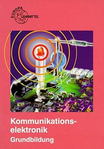 9783808533536: Kommunikationselektronik Grundbildung. (Lernmaterialien)