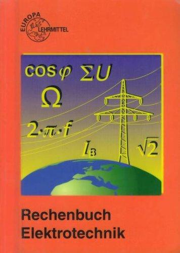 9783808534137: Rechenbuch Elektrotechnik. Ein Lehr- und Ãœbungsbuch zur Grund- und Fachstufe