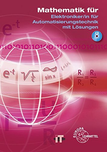 Mathematik fur Elektroniker/-in fur Automatisierungstechnik: Gunther Buchholz, Monika