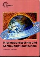9783808536117: Informationstechnik und Kommunikationstechnik Gesamttitel: Europa-Fachbuchreihe fuer informationstechnische und kommunikationstechnische Berufe