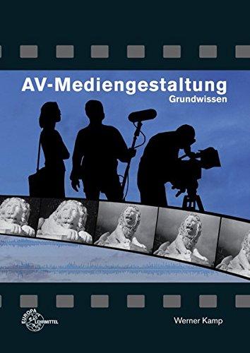 9783808537350: AV-Mediengestaltung. Grundwissen