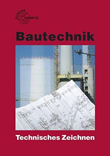 9783808541463: Bautechnik. Technisches Zeichnen