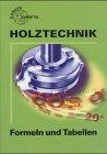 9783808541647: Holztechnik. Formeln und Tabellen. (Lernmaterialien)