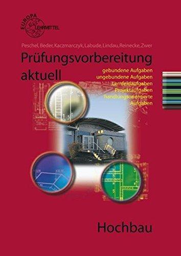9783808542958: Prüfungsvorbereitung aktuell Hochbau: Zwischen- und Abschlussprüfung
