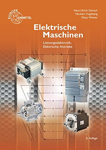 Elektrische Maschinen: Hans-Ulrich Giersch