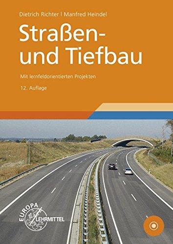 9783808546727: Straßen- und Tiefbau: Mit lernfeldorientierten Projekten