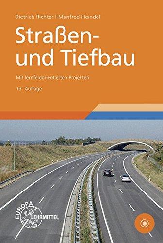 9783808546734: Stra�en- und Tiefbau: Mit lernfeldorientierten Projekten