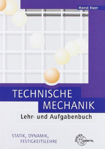 9783808550298: Technische Mechanik. Lehr- und Aufgabenbuch: Statik, Dynamik, Festigkeitslehre
