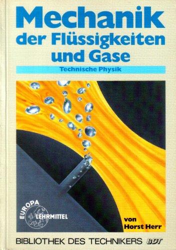 9783808550519: Mechanik der Flüssigkeiten und Gase. Technische Physik