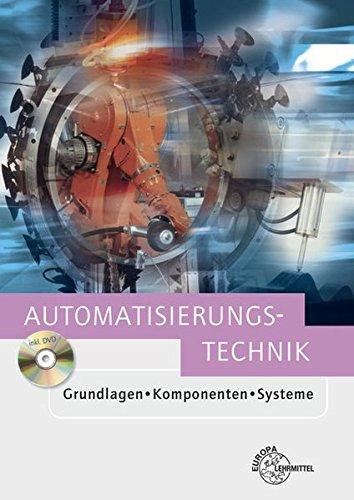9783808551622: Automatisierungstechnik: Grundlagen - Komponenten - Systeme