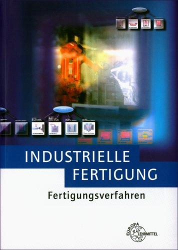 9783808553527: Industrielle Fertigung. Fertigungsverfahren (Lernmaterialien)
