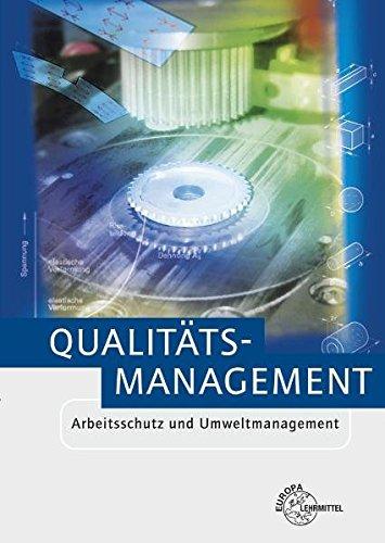 9783808553824: Qualitätsmanagement: Arbeitsschutz und Umweltmanagement