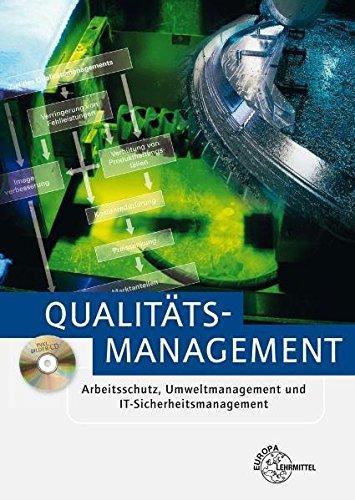 Qualitätsmanagement - Arbeitsschutz, Umweltmanagement und IT-Sicherheitsmanagement - Schmid Dietmar, Kaufmann Hans, Kirchner Arndt, Fischer Georg