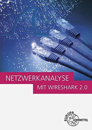 9783808554081: Netzwerkanalyse mit Wireshark 2.0: Einführung in die Protokollanalyse