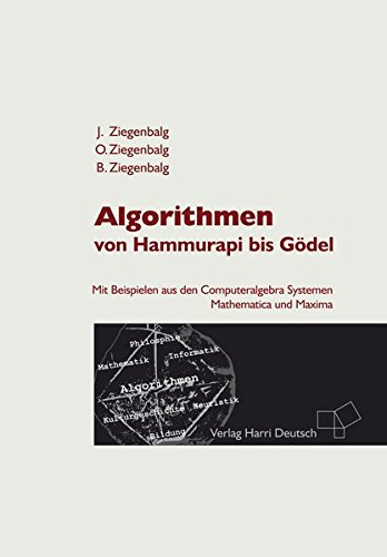 9783808554180: Algorithmen: Von Hammurapi bis Gödel
