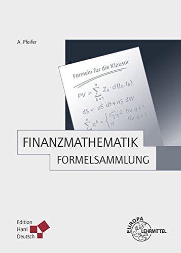 9783808555194: Finanzmathematik - Formelsammlung