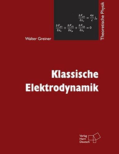 9783808555606: Klassische Elektrodynamik: Theoretische Physik