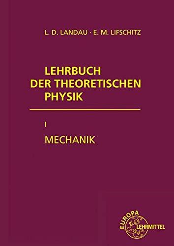 9783808556122: Lehrbuch der theoretischen Physik I. Mechanik
