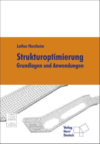 9783808556580: Strukturoptimierung: Grundlagen und Anwendungen