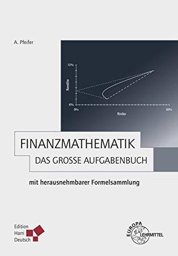 9783808557846: Finanzmathematik - Das gro�e Aufgabenbuch: mit herausnehmbarer Formelsammlung