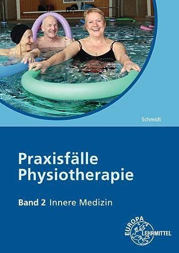 9783808564844: Praxisfälle Physiotherapie. Band 2: Innere Medizin