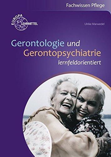 9783808565056: Gerontologie und Gerontopsychiatrie: lernfeldorientiert