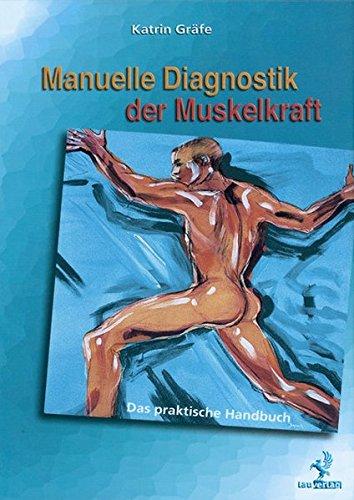 9783808568156: Manuelle Diagnostik der Muskelkraft: Das praktische Handbuch