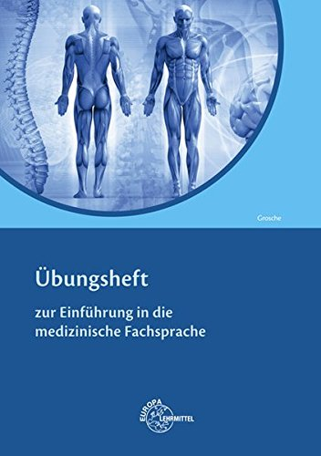 9783808568194: Übungsheft: zur Einführung in die medizinische Fachsprache