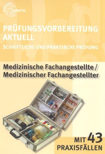 9783808569320: Prüfungsvorbereitung Aktuell. Medizinische/r Fachangestellte/-er