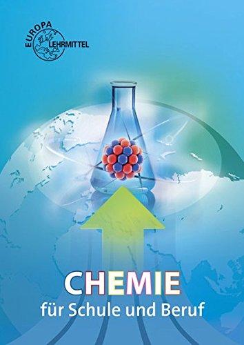 9783808570562: Chemie für Schule und Beruf
