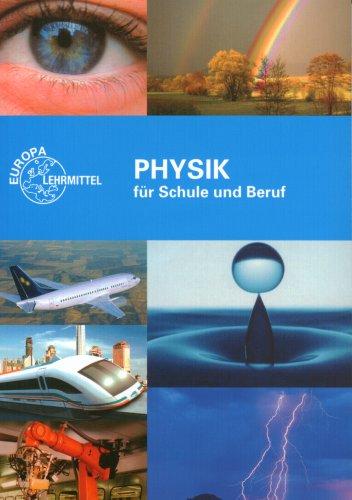 9783808571613: Physik für Schule und Beruf.