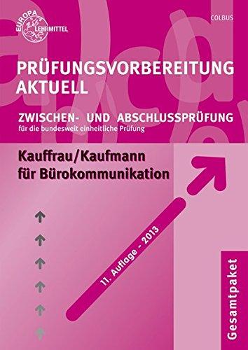 9783808573983: Prüfungsvorbereitung Aktuell. Kauffrau /Kaufmann für Bürokommunikation. Gesamtpaket