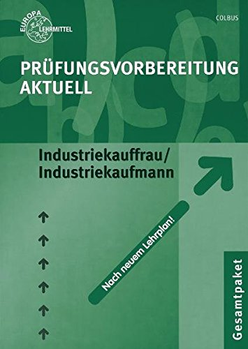 9783808574522: Prüfungsvorbereitung aktuell. Industriekauffrau/Industriekaufmann. Gesamtpaket: Zwischen- und Abschlussprüfung. Gesamtpaket mit den Teilen ... Wirtschafts- und Sozialkunde