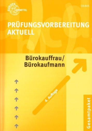 9783808574775: Prüfungsvorbereitung Aktuell für Bürokauffrau /Bürokaufmann: Gesamtpaket