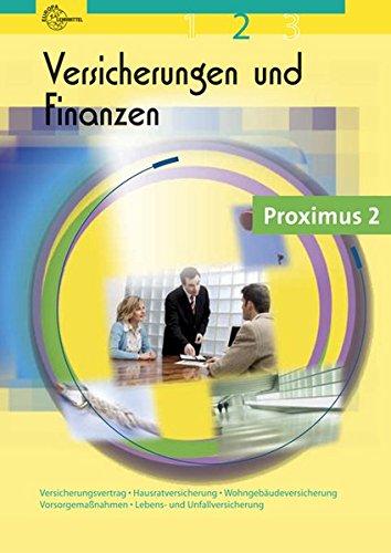 9783808576496: Versicherungen und Finanzen 02: Versicherungsvertrag, Hausratversicherung, Wohngebäudeversicherung, Vorsorgemaßnahmen, Lebens- und Unfallversicherung