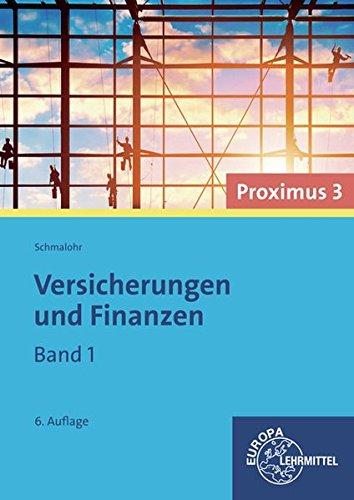 9783808577158: Versicherungen und Finanzen (Proximus 3) Band 1